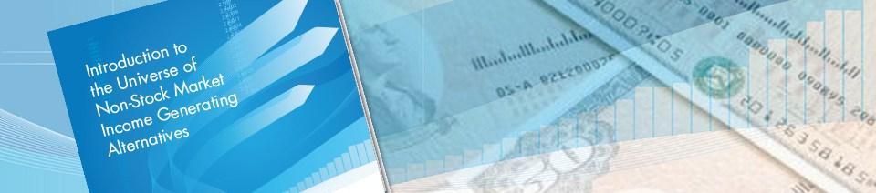 White Paper - Non-Stock Market Income Generating Alternatives