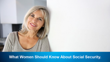 What Women Should Know About Social Security.