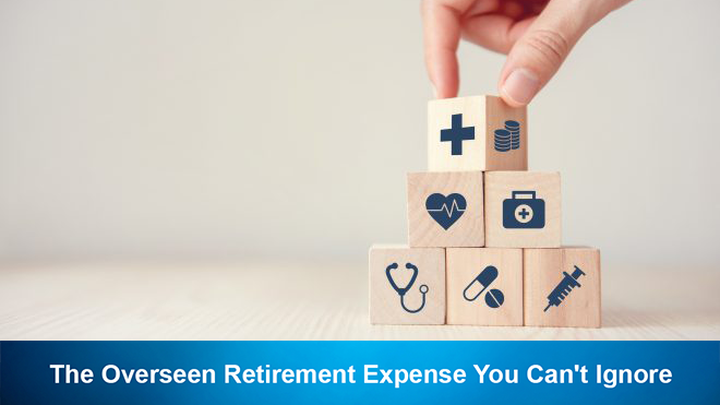 The Overseen Retirement Expense You Can't Ignore