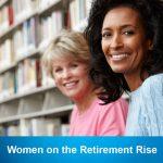 Women on the Retirement Rise