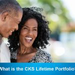 What is the CKS Lifetime Portfolio?