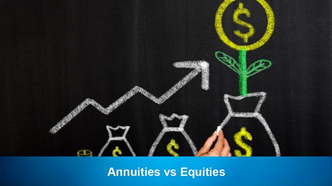 Annuities vs Equities